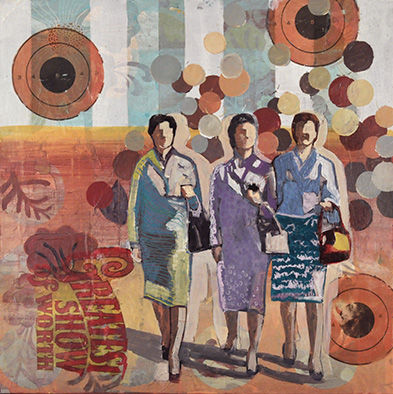 women walking together, collage painting, text of Greatest Show